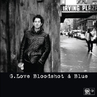 G. Love - Bloodshot And Blue