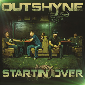 Outshyne - Startin' Over
