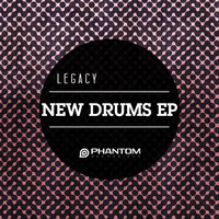 Legacy - New Drums EP