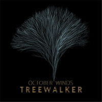 Treewalker - October Winds