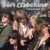 The Soft Machine - Tanglewood Tails
