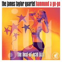 James Taylor Quartet - Hammond a Go-Go - The Best of Acid Jazz