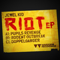 Jewel Kid - Riot EP