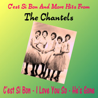 The Chantels - C'est Si Bon and More Hits from the Chantels