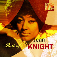 Jean Knight - Masters Of The Last Century: Best of Jean Knight