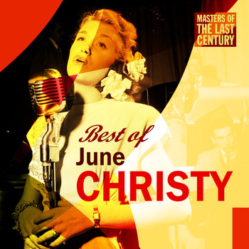 June Christy - Masters Of The Last Century: Best of June Christy
