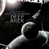 Lemongrass - Deep River (Remixed)
