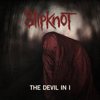 Slipknot - The Devil In I (Explicit)