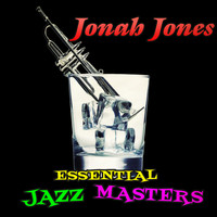 Jonah Jones - Essential Jazz Masters