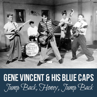 Gene Vincent & His Blue Caps - Jump Back, Honey, Jump Back