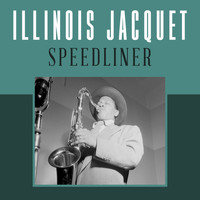 Illinois Jacquet - Speedliner