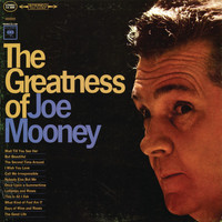 Joe Mooney - The Greatness Of Joe Mooney