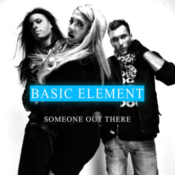 Basic Element feat. Taz - Someone Out There