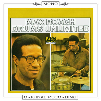 Max Roach - Drums Unlimited (Mono)