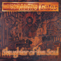At The Gates - Slaughter of the Soul (Full Dynamic Range Edition)