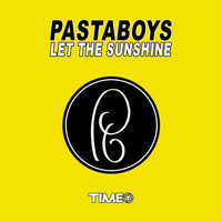 Pastaboys - Let The Sunshine