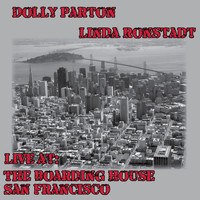 Dolly Parton - Live at the Boarding House, San Francisco