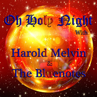 Harold Melvin & The Blue Notes - O Holy Night with Harold Melvin & The Bluenotes