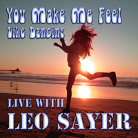 Leo Sayer - You Make Me Feel Like Dancing Live with Leo Sayer