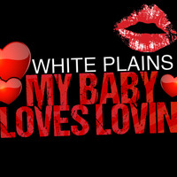 White Plains - My Baby Loves Lovin'