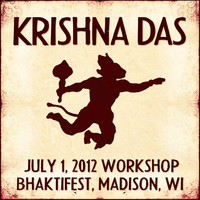 Krishna Das - Live Workshop in Madison, Wi - 07/01/2012