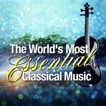 Niccolò Paganini - The World's Most Essential Classical Music