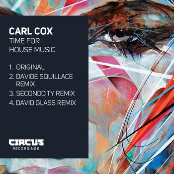 Carl Cox - Time for House Music