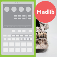 Madlib - The Beats (Our Vinyl Weighs a Ton Soundtrack)