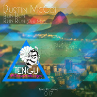 Dustin Mccoi - Run Run