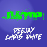 Deejay Chris White - Jump