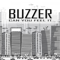 Buzzer - Can You Feel It