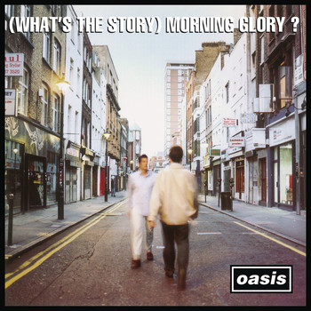 Oasis - (What's The Story) Morning Glory? [Remastered]