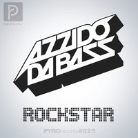 Azzido Da Bass - Rockstar (50.000 Watts) (Explicit)