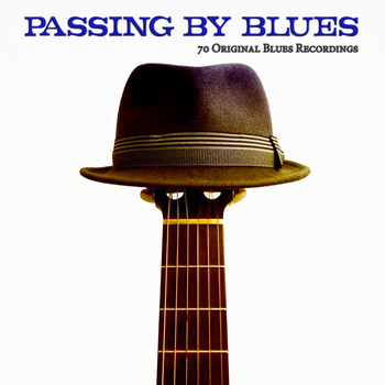 Various Artists - Passing by Blues (70 Original Blues Recordings)