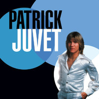 Patrick Juvet - Best Of 70
