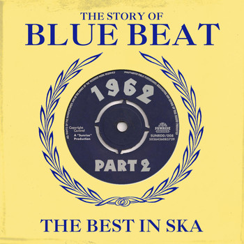 Higgs & Wilson - The Story of Blue Beat 1962 Part 2