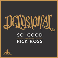 Rick Ross - So Good (feat. Rick Ross)
