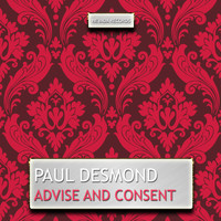 Paul Desmond - Advise and Consent