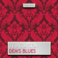 Ted Curson - Dem's Blues