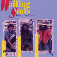 The Wailing Souls - Reggae Ina Firehouse