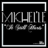 Michel'le - It Still Hurts