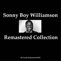 Sonny Boy Williamson - Remastered Collection
