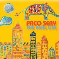 PACO SERY - The Real Life
