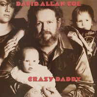 David Allan Coe - Crazy Daddy