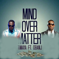D'banj - Mind over Matter (feat. D'banj)