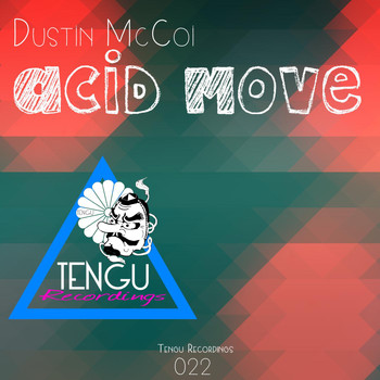 Dustin Mccoi - Acid Move