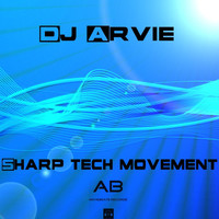 Dj Arvie - Sharp Tech Movement