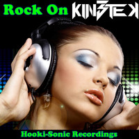 Kin3tek - Rock On