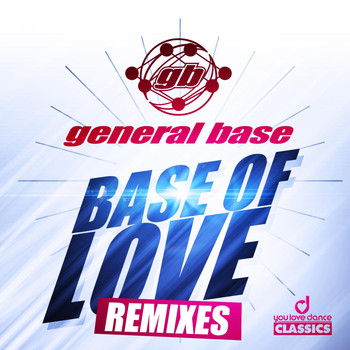 General Base - Base of Love (Remixes)