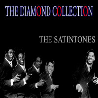 The Satintones - The Diamond Collection (Original Recordings)